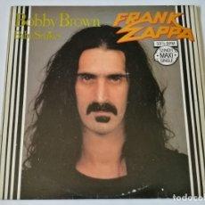 Discos de vinilo: FRANK ZAPPA - BOBBY BROWN - 1979. Lote 178573591