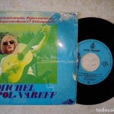 Discos de vinilo: MICHEL POLNAREFF. HISTORIA DEL CORAZON.ETC..1966 DISC AZ HISPAVOX. Lote 178583540