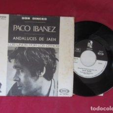 Discos de vinilo: PACO IBAÑEZ - 45 RPM. Lote 178592095