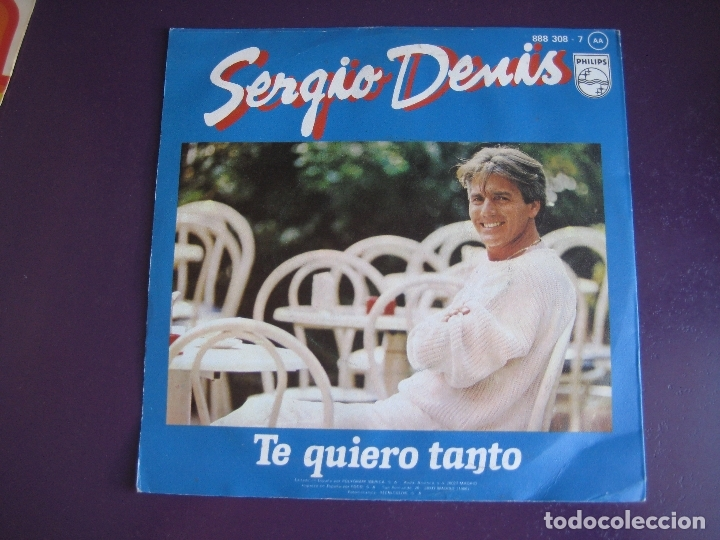 Discos de vinilo: Sergio Denis Sg PHILIPS 1986 - Te Quiero Tanto / YO NO QUIERO PERDER TU AMOR - argentina balada pop - Foto 2 - 178597700