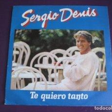 Discos de vinilo: SERGIO DENIS SG PHILIPS 1986 - TE QUIERO TANTO / YO NO QUIERO PERDER TU AMOR - ARGENTINA BALADA POP . Lote 178597700
