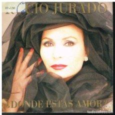 Discos de vinilo: ROCIO JURADO - DONDE ESTAS AMOR / APRENDIZ DE HOMBRE - SINGLE 1987. Lote 277154248