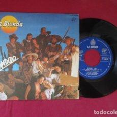 Discos de vinilo: LA BIONDA - BANDIDO - 45 RPM. Lote 178599023