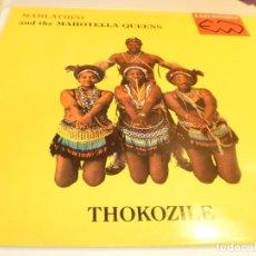 Discos de vinilo: LP MAHLATHINI AND THE MAHOTELLA QUEENS. THOKOZILE VIRGIN 1988 UK (PROBADO Y BIEN, SEMINUEVO) . Lote 178600176