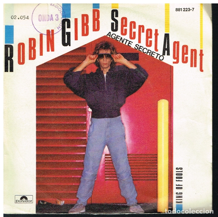 ROBIN GIBB - AGENTE SECRETO / KING OF FOOLS - SINGLE 1984 (Música - Discos de Vinilo - Singles - Pop - Rock Extranjero de los 80)