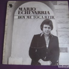Discos de vinilo: MARIO ECHEVARRIA SG EMI 1977 HOY ME TOCA REIR/ NUBE GRIS - ARGENTINA BALADA POP 70'S. Lote 178601587