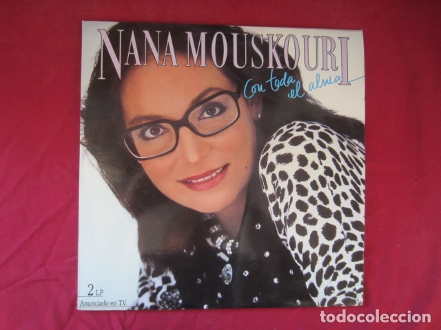 NANA MOUSKOURI - CON TODA EL ALMA (Música - Discos - Singles Vinilo - Clásica, Ópera, Zarzuela y Marchas)