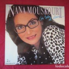 Discos de vinilo: NANA MOUSKOURI - CON TODA EL ALMA. Lote 178606218
