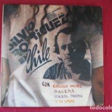Disques de vinyle: SILVIO RODRIGUEZ - CHILE. Lote 178606898