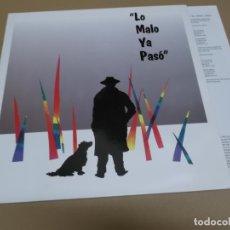Discos de vinilo: LO MALO YA PASO (LP) LO MALO YA PASO AÑO – 1991 – HOJA CON LETRAS. Lote 178607368