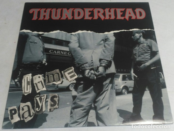THUNDERHEAD – CRIME PAYS ENGLAND-1991 LP MUSIC FOR NATIONS (Música - Discos - LP Vinilo - Heavy - Metal)