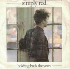 Discos de vinilo: SIMPLY RED - HOLDING BACK THE YEARS / DROWNING IN MY OWN TEARS (SINGLE INGLES, WEA 1985). Lote 178653096