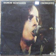 Discos de vinilo: RAMON MUNTANER. CRONIQUES. GATEFOLD. MOVIEPLAY, 17.0928/7. ESPAÑA, 1977. FUNDA VG+. DISCO VG++.. Lote 178659291