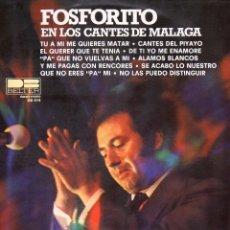 Discos de vinilo: FOSFORITO EN LOS CANTES DE MALAGA 1976 BELTER DB 014. Lote 4715046
