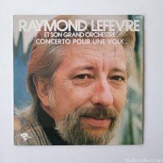 Discos de vinilo: RAYMOND LEFEVRE & SON GRAND ORCHESTRE.CONCERTO POUR UNE VOIX/ FRANCE.. Lote 178663030
