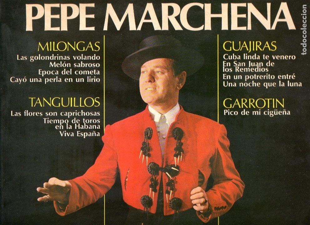 PEPE MARCHENA 1976 BELTER 23.148 MILONGAS TANGUILLOS GUAJIRAS GARROTIN (Música - Discos - LP Vinilo - Flamenco, Canción española y Cuplé)