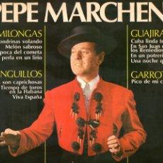 Discos de vinilo: PEPE MARCHENA 1976 BELTER 23.148 MILONGAS TANGUILLOS GUAJIRAS GARROTIN. Lote 4609817