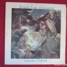 Discos de vinilo: DAVID FISHEL FOOD FOR THOGHT. Lote 178679780