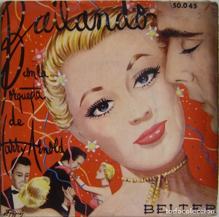 HARRY ARNOLD Y SU ORQUESTA-BAILANDO CON LA ORQUESTA DE HARRY ARNOLD, BELTER 50.045 (Música - Discos de Vinilo - EPs - Orquestas)