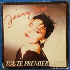 Discos de vinilo: SINGLE / JEANNE MAS / TOUTE PREMIERE FOIS - VIENS 1984. Lote 178685685