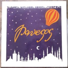 Discos de vinilo: PAVESOS.VALENCIA- ESTAMBUL-KONTANTINOPOLIS. MOVIEPLAY, 15.1516/7. ESPAÑA, 1979.. Lote 178709032