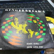 Discos de vinilo: GINGERBREAD SINGLE EASY GIRL ESPAÑA 1970. Lote 178711293