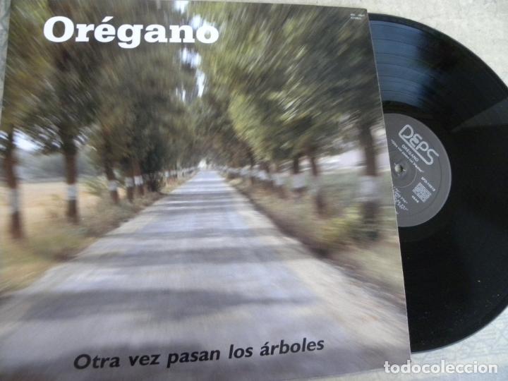 OREGANO -OTRA VEZ PASAN LOS ARBOLES -LP 1989 -BUEN ESTADO (Música - Discos - LP Vinilo - Grupos Españoles de los 70 y 80)