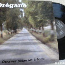 Discos de vinilo: OREGANO -OTRA VEZ PASAN LOS ARBOLES -LP 1989 -BUEN ESTADO. Lote 178726811