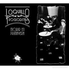 Discos de vinilo: LOQUILLO Y TROGLODITAS - MORIR EN PRIMAVERA (CD + LP-VINILO) ENVIÓ CERTIFICADO A ESPAÑA GRATIS . Lote 178731712