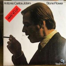 Discos de vinilo: ANTONIO CARLOS JOBIM / STONE FLOWER. Lote 178740451