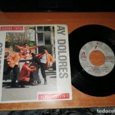 Discos de vinilo: SINIESTRO TOTAL AY DOLORES / CAMINO DE LA CAMA SINGLE VINILO 1990 CONTIENE 2 TEMAS. Lote 217381742