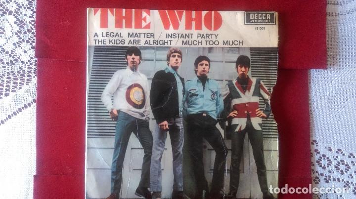 AB-618.- DISCO - EP - DE -THE WHO - DECCA 18001, A LEGAL MATTER / INSTANT PARTY/ THE KIDS ARE ALRIGH (Música - Discos de Vinilo - EPs - Pop - Rock Extranjero de los 70)