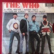 Discos de vinilo: AB-618.- DISCO - EP - DE -THE WHO - DECCA 18001, A LEGAL MATTER / INSTANT PARTY/ THE KIDS ARE ALRIGH. Lote 178762838