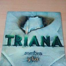 Discos de vinilo: TRIANA - LP SOMBRA Y LUZ - PORTADA ABIERTA - BUEN ESTADO, LEER - VER FOTOS . Lote 178817666