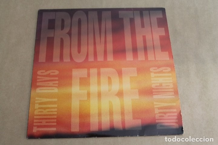 FROM THE FIRE, THIRTY DAYS DIRTY NIGHTS, VINILO, AÑO 1992, METROPOLIS RECORDS (Música - Discos - LP Vinilo - Heavy - Metal)