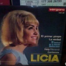 Discos de vinilo: LICIA EL PRIMER PIROPO +3 EP CHICA YEYE MUY B ESTADO. Lote 178824418