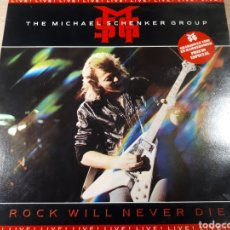 Discos de vinilo: THE MICHAEL SCHENKER GROUP ROCK WILLNEVER DIE LIVE. Lote 178825121