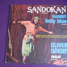 Discos de vinilo: OLIVER ONIONS BSO OST SANDOKAN ( EN ESPAÑOL) 1976 SG RCA GUIDO MAURIZIO ANGELIS . Lote 178826871