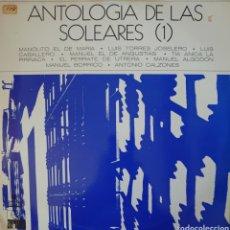 Discos de vinilo: ANTOLOGÍA DE LAS SOLEARES VOL.1 LP SELLO ARIOLA AÑO 1971. Lote 178828065