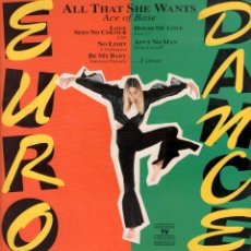 Discos de vinilo: EURO DANCE - ALL THAT SHE WANTS / LP POLYDOR DE 1993 RF-7885 , PERFECTO ESTADO. Lote 178835192