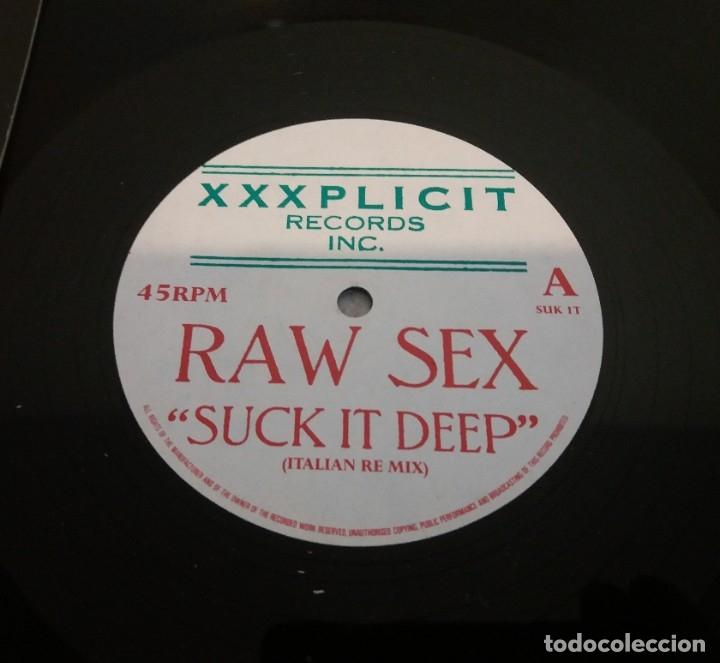 RAW SEX / SUCK IT DEEP / MAXI-SINGLE 12 INCH (Música - Discos de Vinilo - Maxi Singles - Techno, Trance y House)