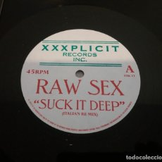 Discos de vinilo: RAW SEX / SUCK IT DEEP / MAXI-SINGLE 12 INCH. Lote 178839028