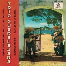 Discos de vinilo: TRIO GUADALAJARA - SANTA EULALIA DEL RIO/EL GALLITO/QUIEREME MUCHO/LA FLOR DE LA CANELA. Lote 178846886