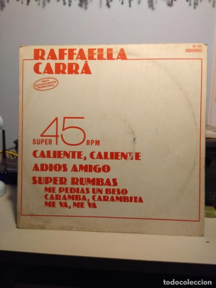 RARE MAXI PROMO RAFFAELLA CARRA : CALIENTE, CALIENTE + ADIOS AMIGO + SUPER RUMBAS (Música - Discos de Vinilo - Maxi Singles - Canción Francesa e Italiana)