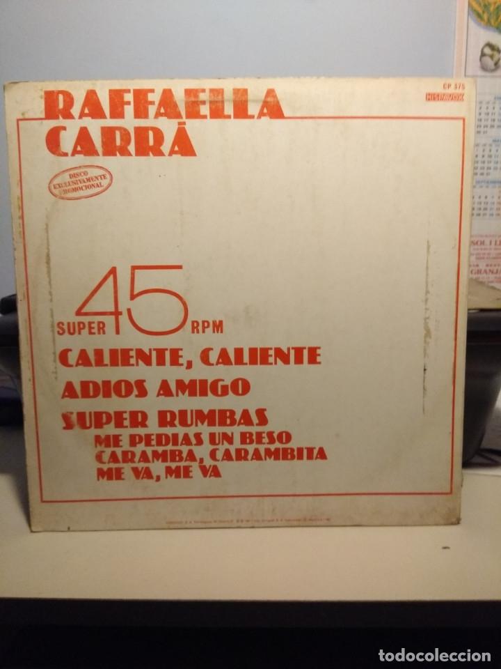 Discos de vinilo: RARE MAXI PROMO RAFFAELLA CARRA : CALIENTE, CALIENTE + ADIOS AMIGO + SUPER RUMBAS - Foto 2 - 178868388