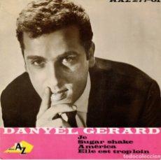 Discos de vinilo: DANYEL GERARD - JE - SUGAR SHAKE + 2 - EP SPAIN. Lote 178871817