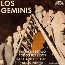 Discos de vinilo: LOS GEMINIS - LABIOS DE PETALO + 3 - EP SPAIN . Lote 178874312