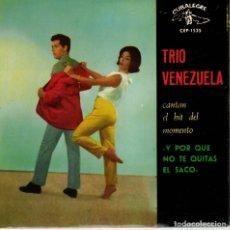 Discos de vinilo: TRIO VENEZUELA - QUITATE EL SACO + 3 - EP SPAIN 1963. Lote 178874693