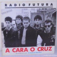 Discos de vinilo: RADIO FUTURA - A CARA O CRUZ MAXI ARIOLA - 1987. Lote 178880181