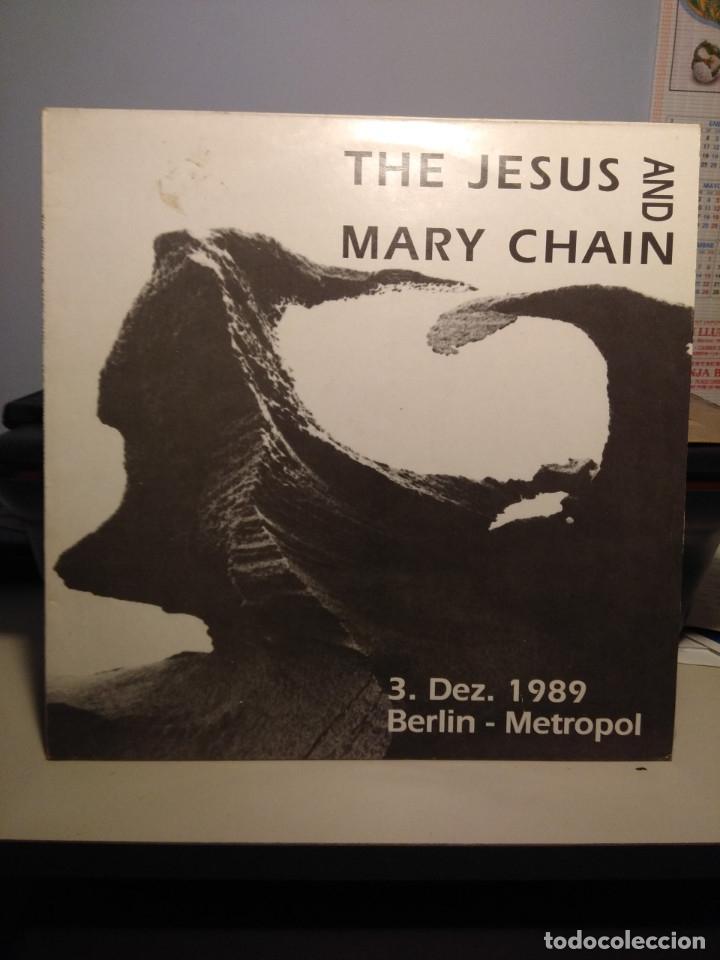 LP THE JESUS AND MARY CHAIN : 3.DEZ.1989 BERLIN - METROPOL (Música - Discos - LP Vinilo - Pop - Rock Extranjero de los 90 a la actualidad)